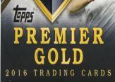 TOPPS PREMIER GOLD 2016