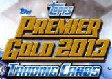 TOPPS PREMIER GOLD 2013
