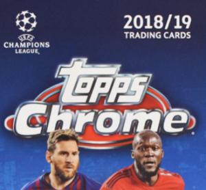 CHAMPIONS LEAGUE CHROME 2018-19